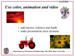 use color animation and video
