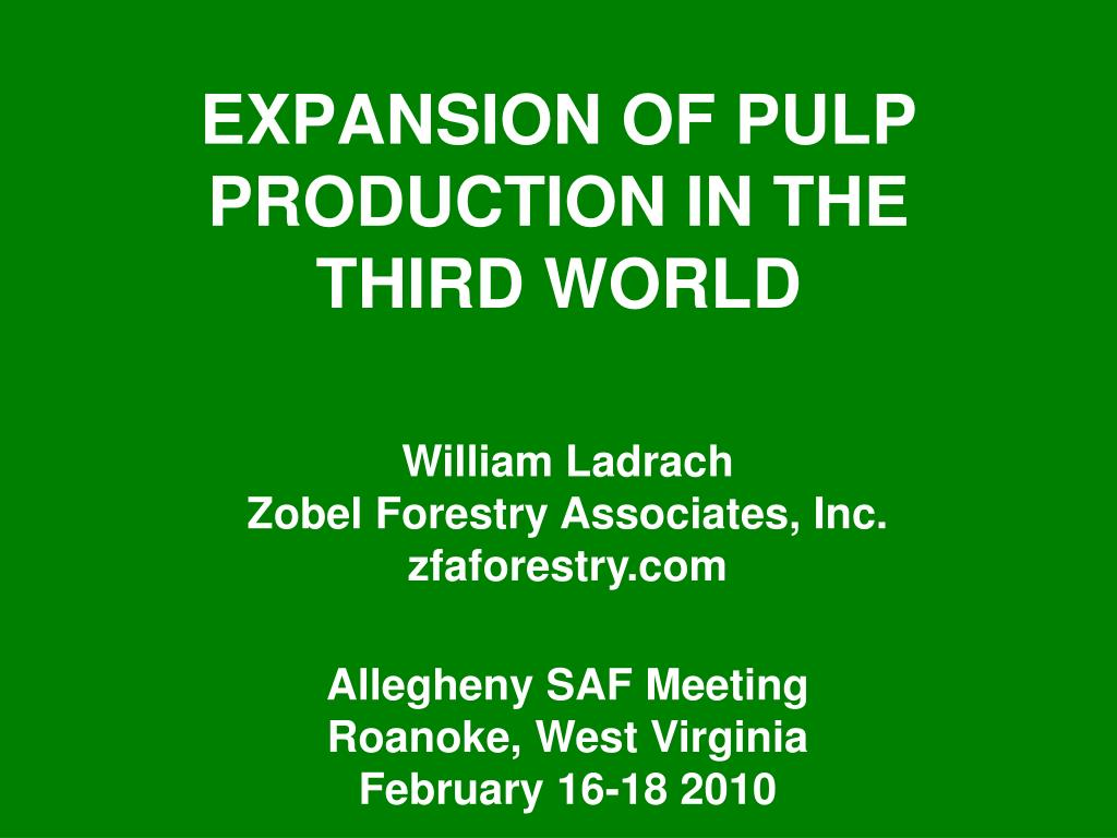 expansion of pulp production in the third world l.