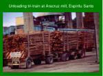 unloading tri train at aracruz mill espiritu santo