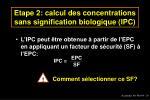 etape 2 calcul des concentrations sans signification biologique ipc