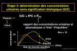 etape 3 d termination des concentrations urinaires sans signification biologique iuc