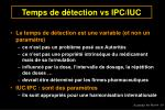 temps de d tection vs ipc iuc
