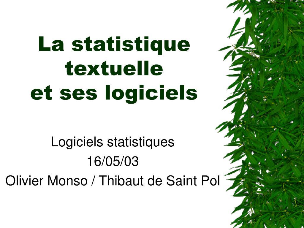 la statistique textuelle et ses logiciels l.