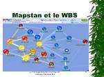 mapstan et le wbs