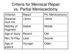 criteria for meniscal repair vs partial meniscectomy
