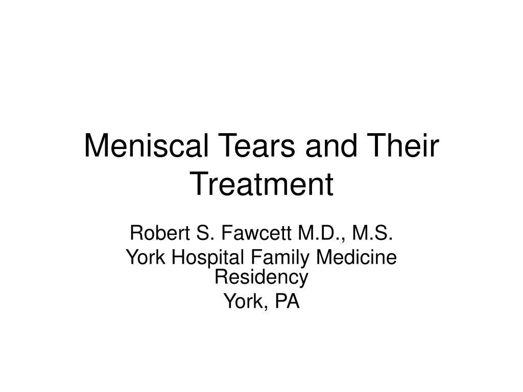 meniscal tears and their treatment l.