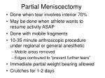 partial meniscectomy