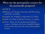 what are the prerequisite courses for the paramedic program