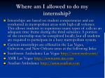 where am i allowed to do my internship