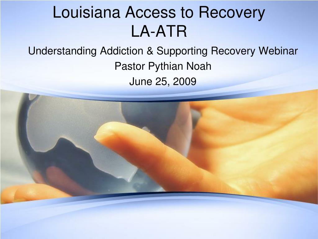 louisiana access to recovery la atr l.