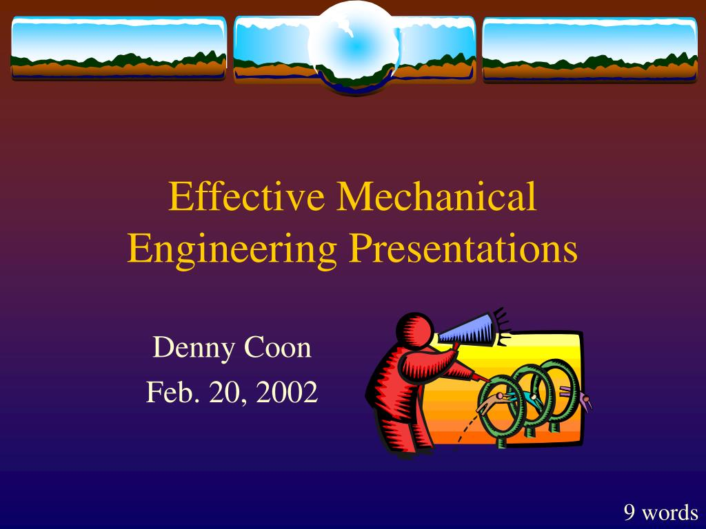 effective mechanical engineering presentations l.