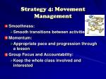 strategy 4 movement management