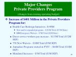 major changes private providers program changes from existing operating budget