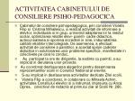 activitatea cabinetului de consiliere psiho pedagocica