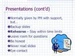 presentations cont d