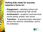 getting kids ready for success requires a focus on