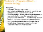 perkins iv programs of study another strategy