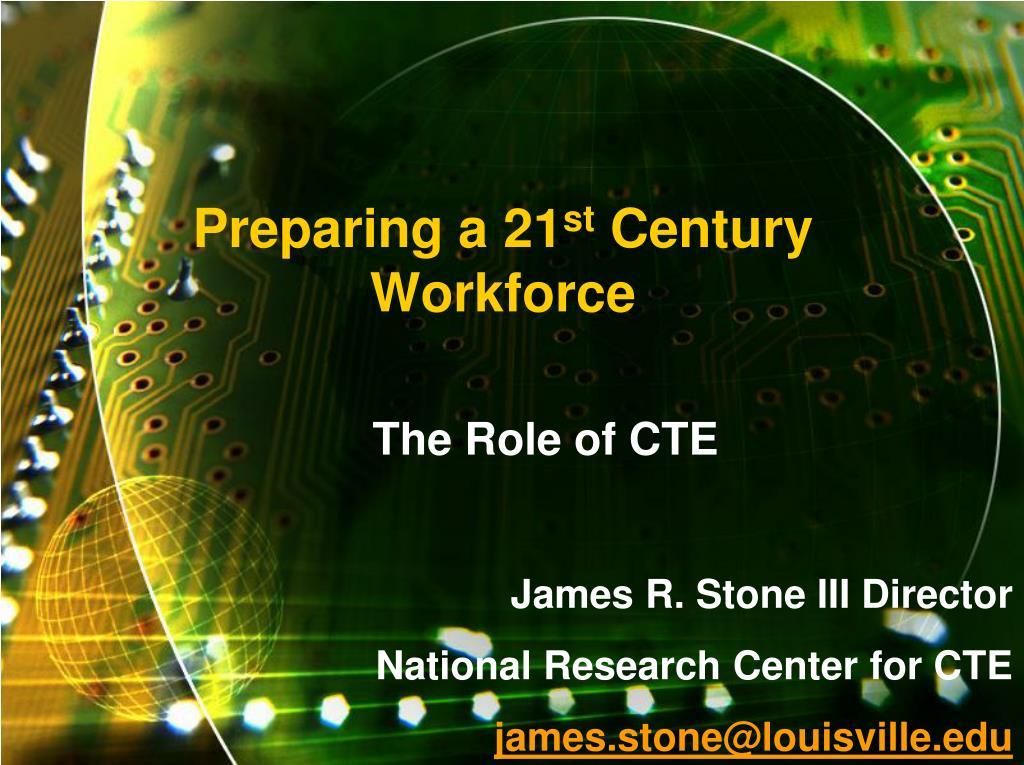 preparing a 21 st century workforce l.
