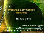 preparing a 21 st century workforce