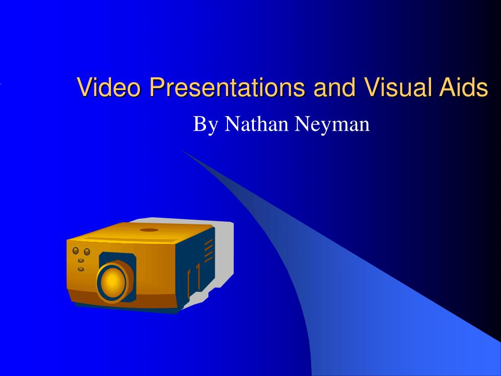 video presentations and visual aids l.
