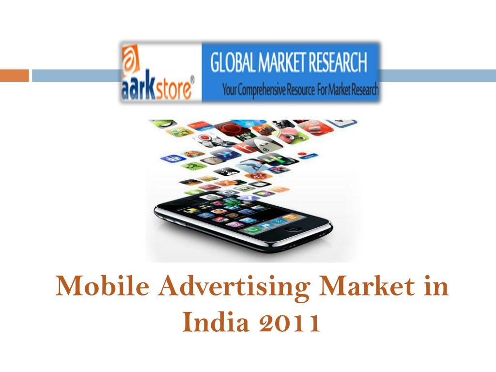 mobile advertising market in india 2011 l.