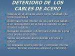 deterioro de los cables de acero41