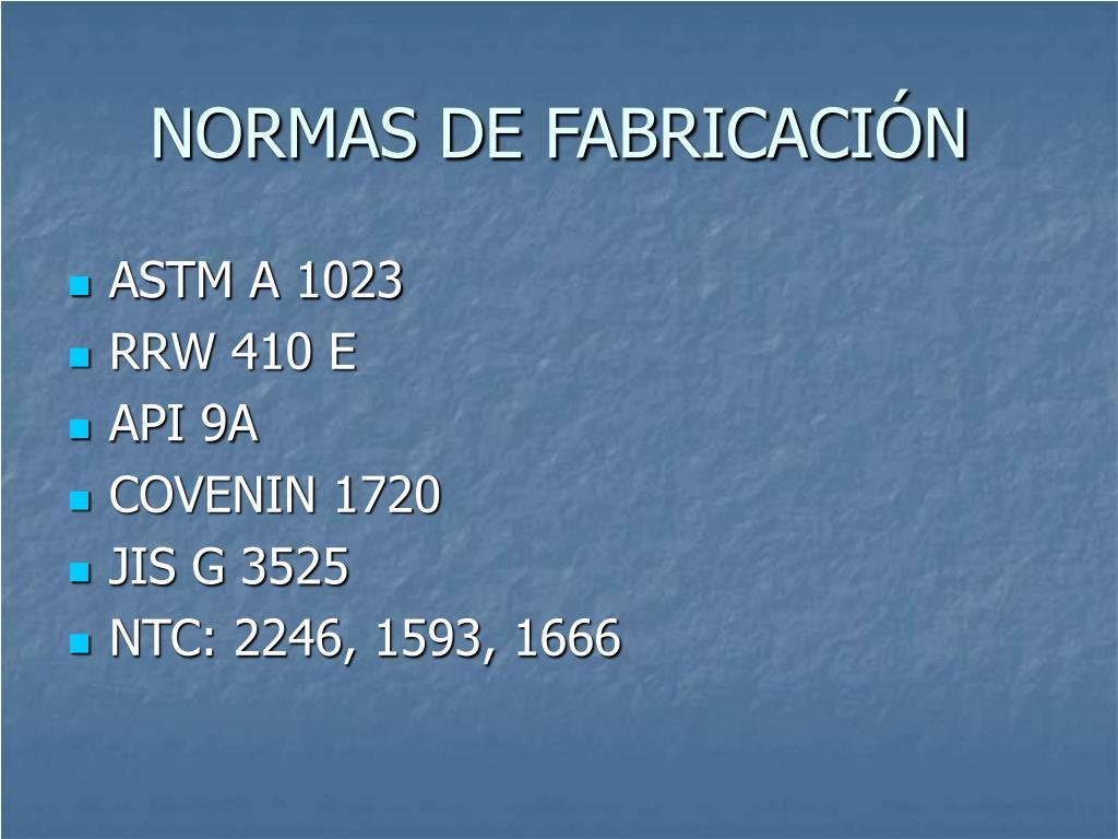 NORMAS DE FABRICACIÓN