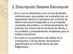 2 descripci n sistema estructural