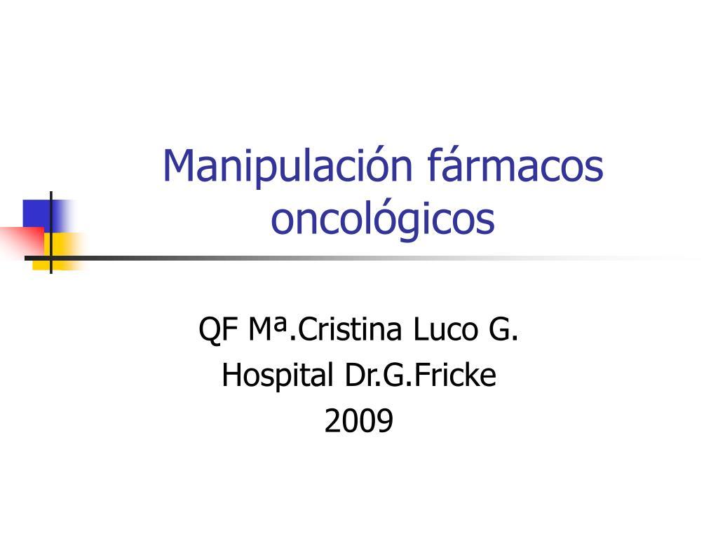 manipulaci n f rmacos oncol gicos l.
