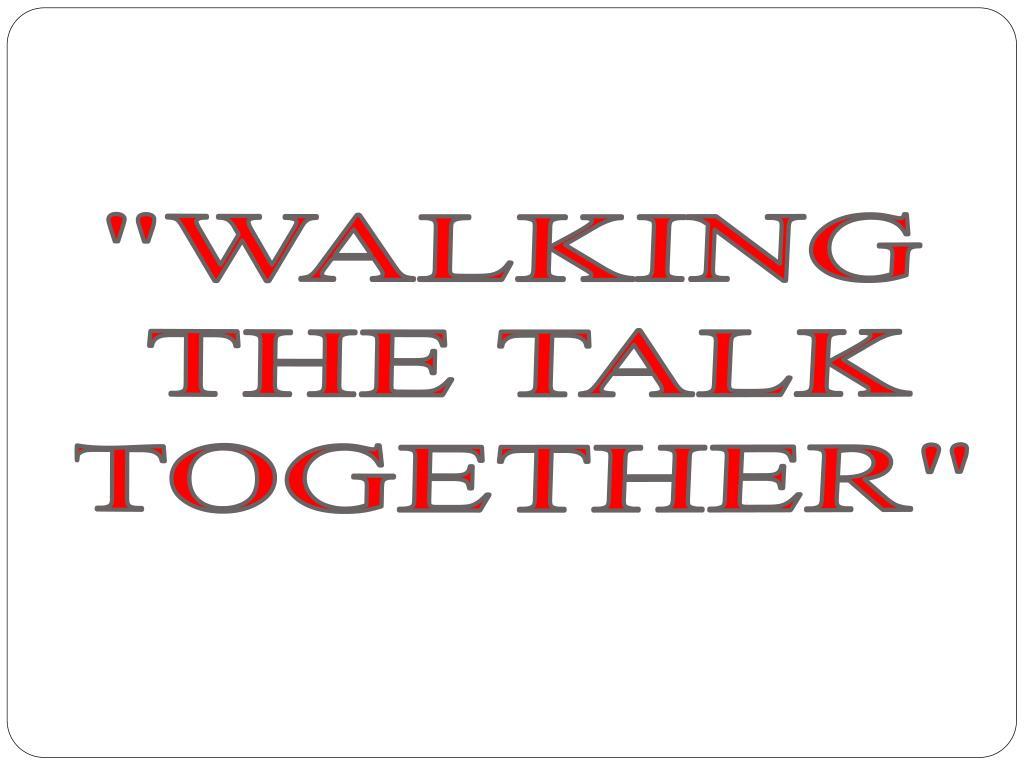 """""""WALKING"""
