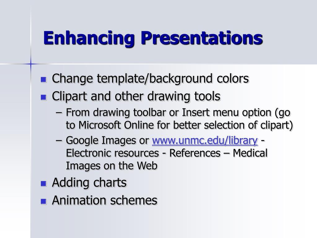 Enhancing Presentations