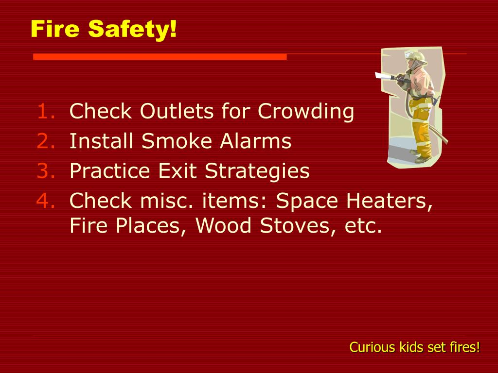 Fire Safety!