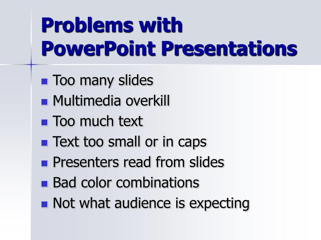 Problems with PowerPoint Presentations