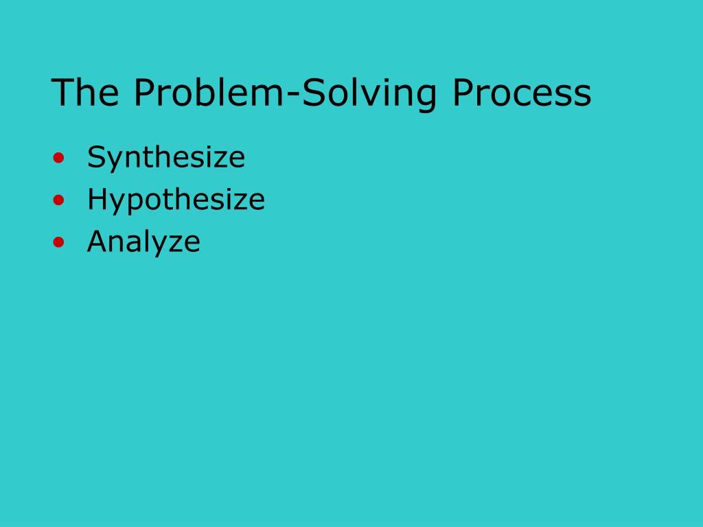 The Problem-Solving Process
