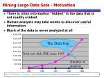 mining large data sets motivation
