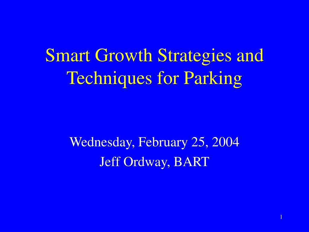 smart growth strategies and techniques for parking l.