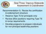goal three improve statewide assessment coordination10