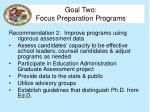 goal two focus preparation programs