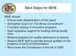 next steps for ibhe