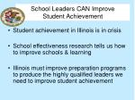 school leaders can improve student achievement