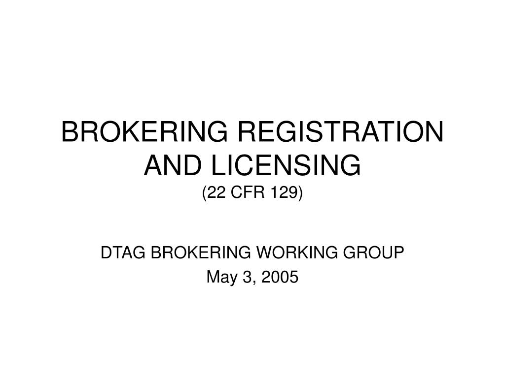 brokering registration and licensing 22 cfr 129 l.