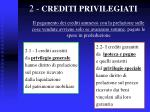 2 crediti privilegiati