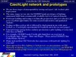 czechlight network and prototypes