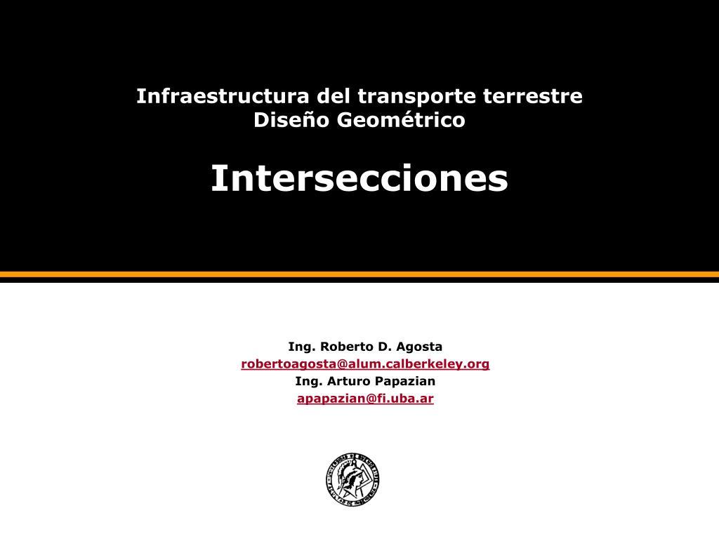 infraestructura del transporte terrestre dise o geom trico intersecciones l.