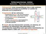 intersecciones viales definici n tipos de movimiento