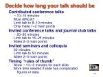 decide how long your talk should be