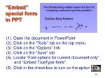 embed special fonts in ppt