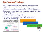 use normal colors