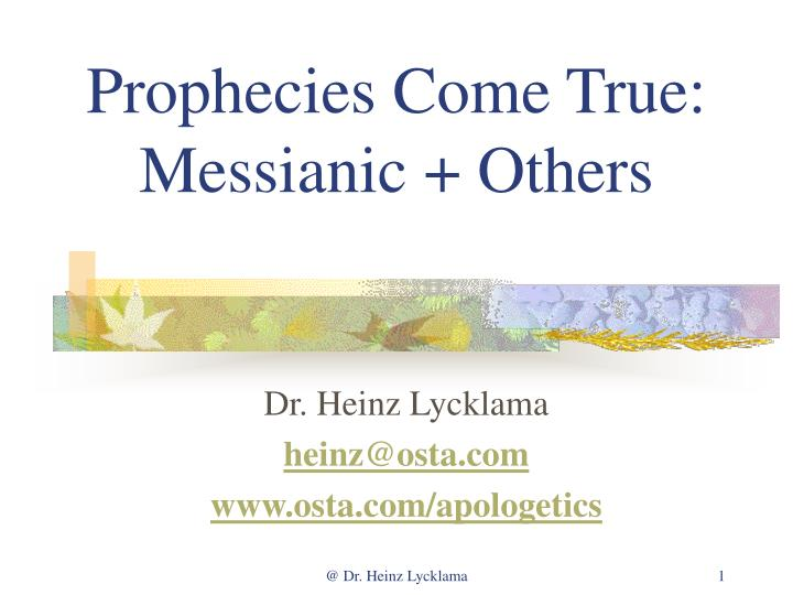 prophecies come true messianic others n.