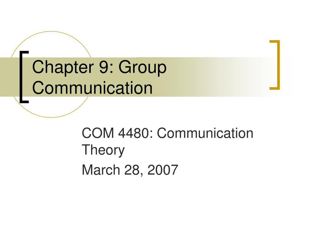 chapter 9 group communication l.